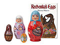 Rechenka's Eggs Book and Russian Nesting Doll Set