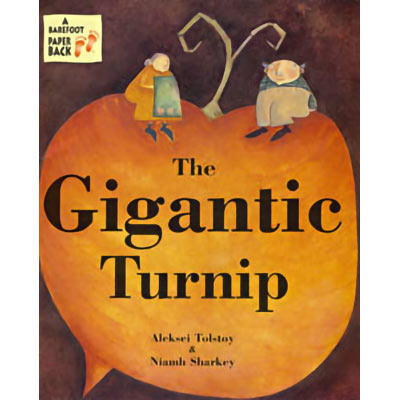 The Gigantic Turnip Paperback