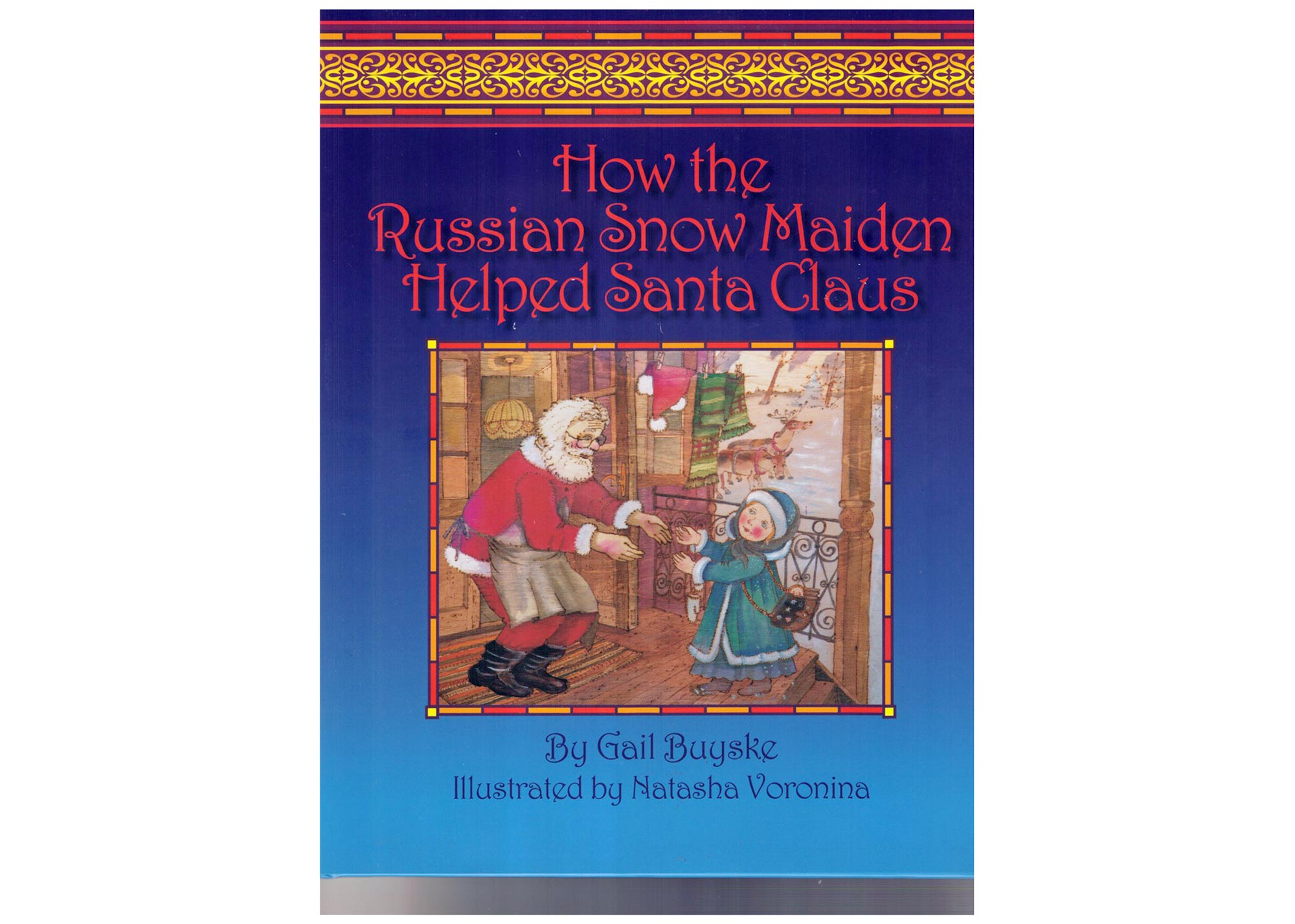 Buy How the Russian Snow Maiden Helped Santa Claus at GoldenCockerel.com